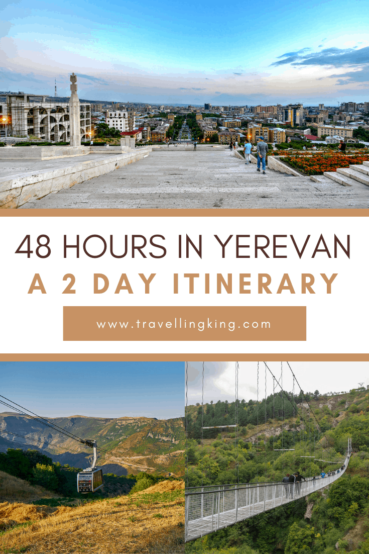 48 hours in Yerevan - A 2 Day Itinerary