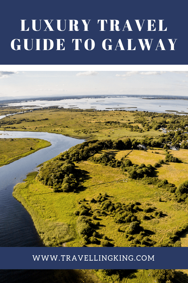 Luxury Travel Guide to Galway