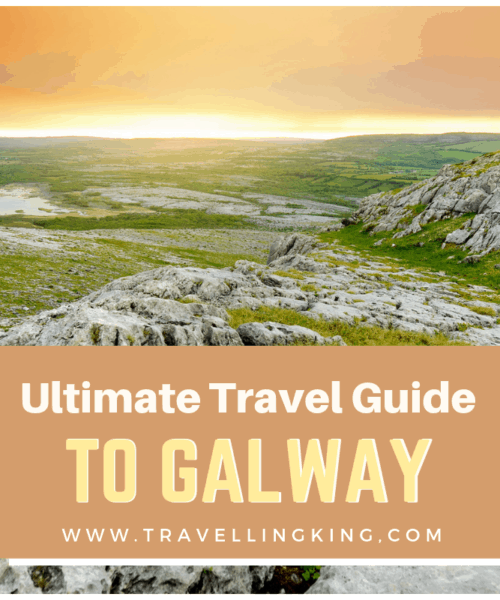 Ultimate Travel Guide to Galway