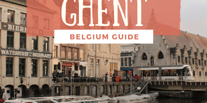 Ultimate Travel Guide to Ghent