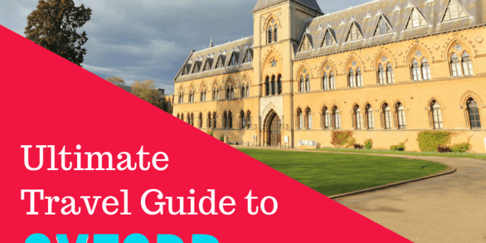 Ultimate Travel Guide to Oxford