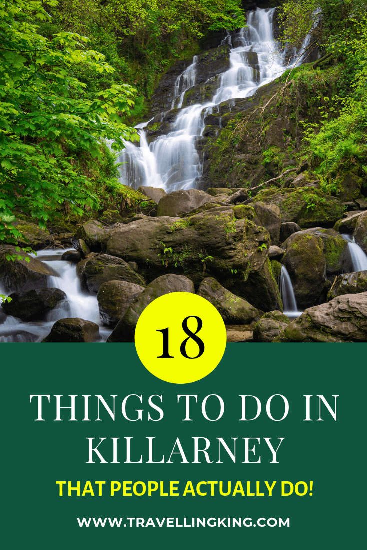 18 Things to do in Killarney - That People Actually Do!
