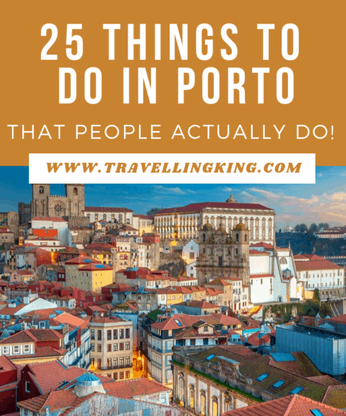 25 Things to do in Porto - Things That People Actually Do!
