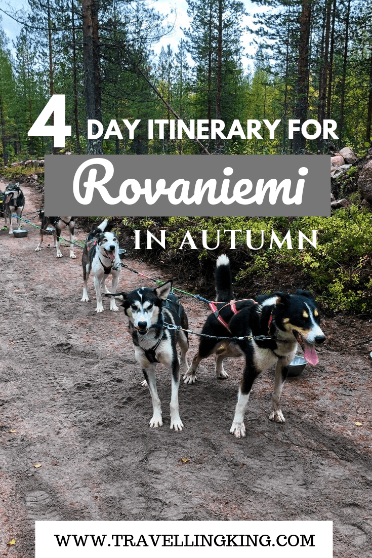 4-day Itinerary for Rovaniemi in Autumn