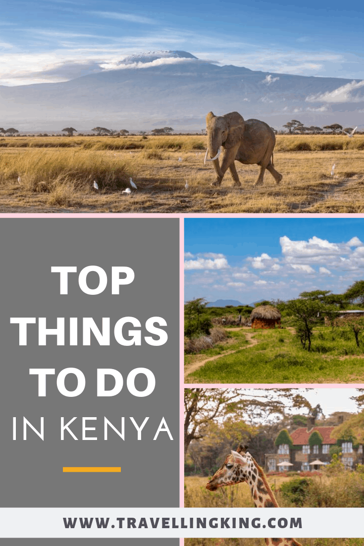 Top Things To Do In Kenya