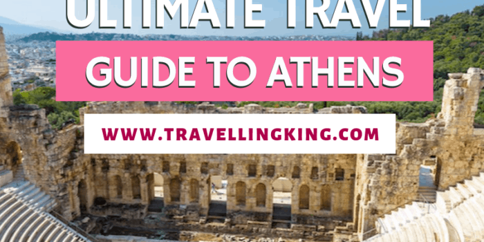Ultimate Travel Guide to Athens