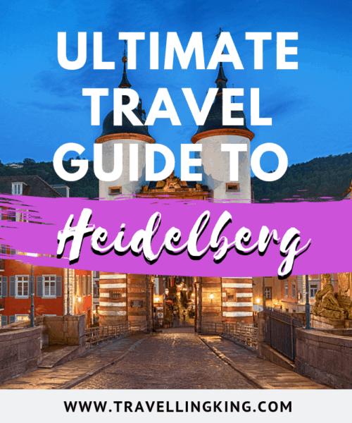 Ultimate Travel Guide to Heidelberg