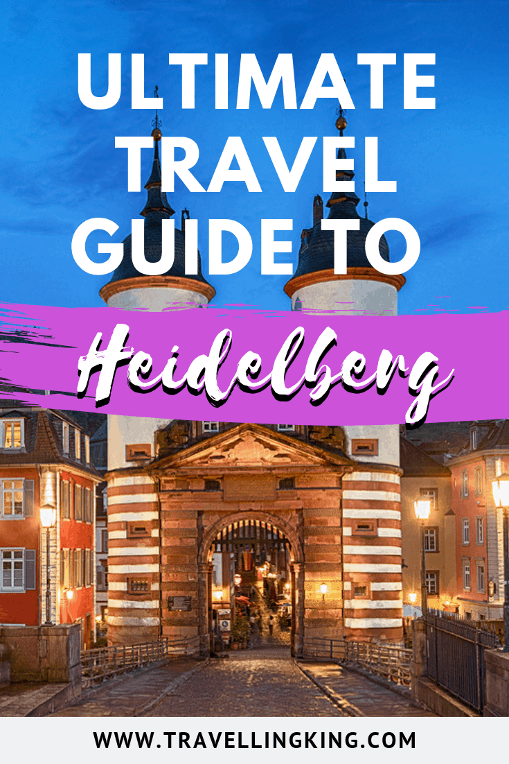 Ultimate Travel Guide to Heidelberg
