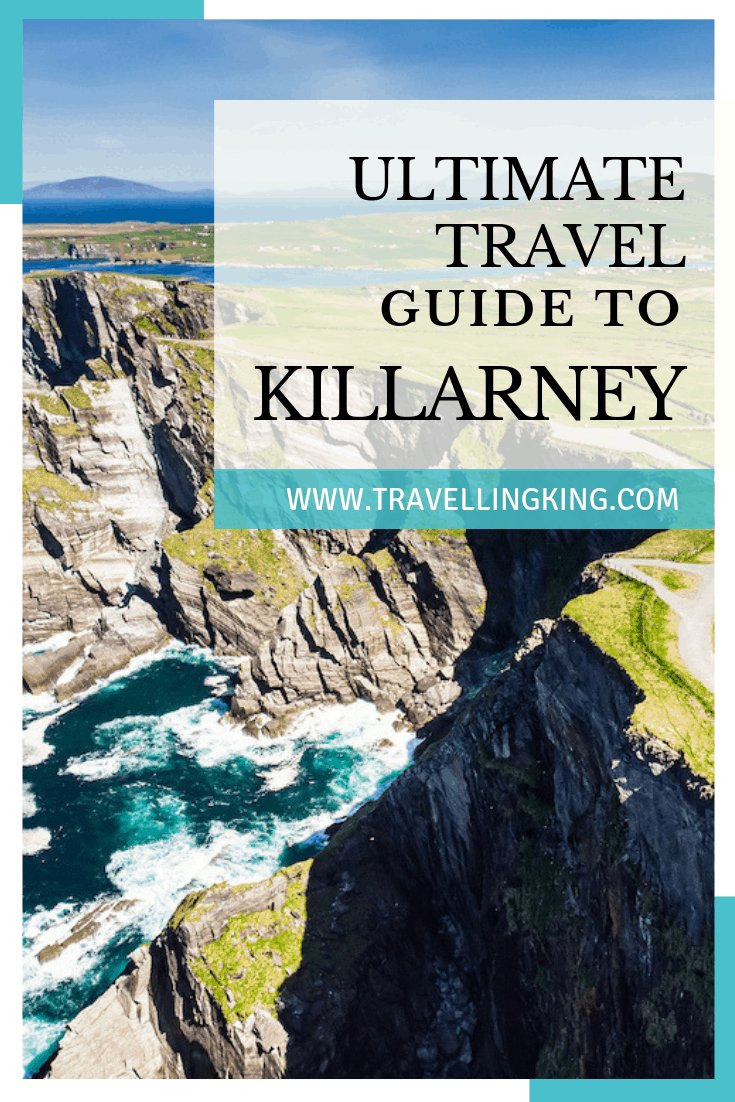 Ultimate Travel Guide to Killarney