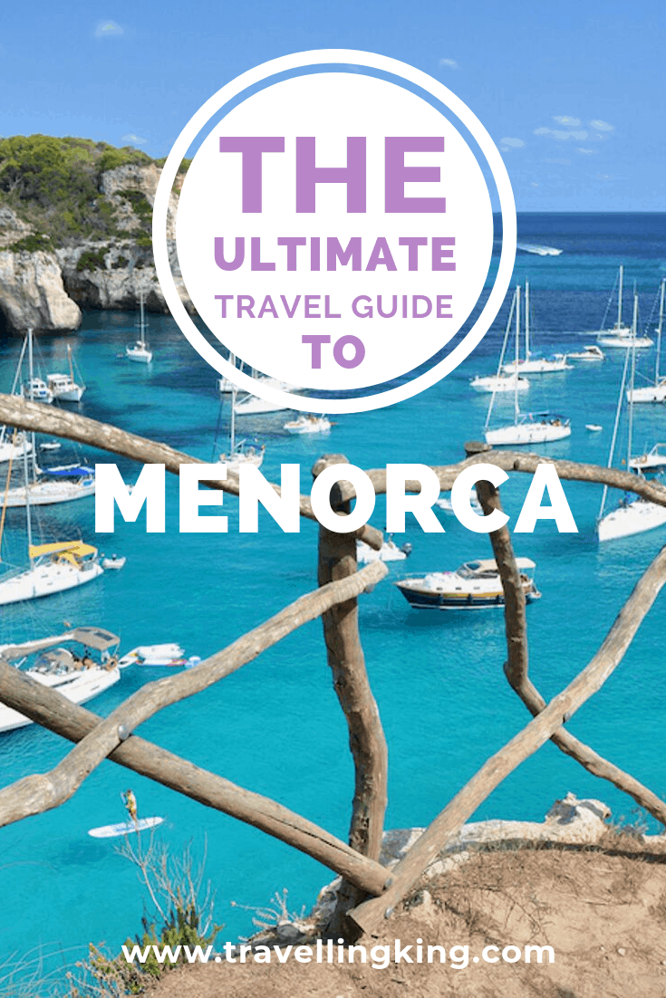 Ultimate Travel Guide to Menorca