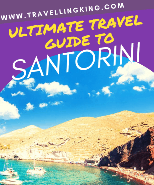 Ultimate Travel Guide to Santorini