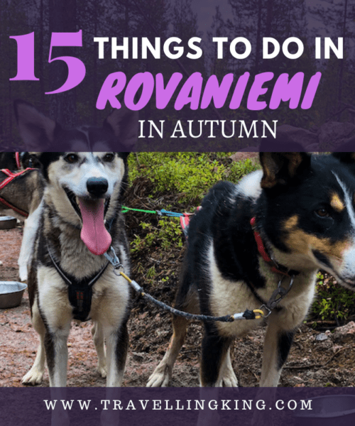 15 Things to do in Rovaniemi in Autumn