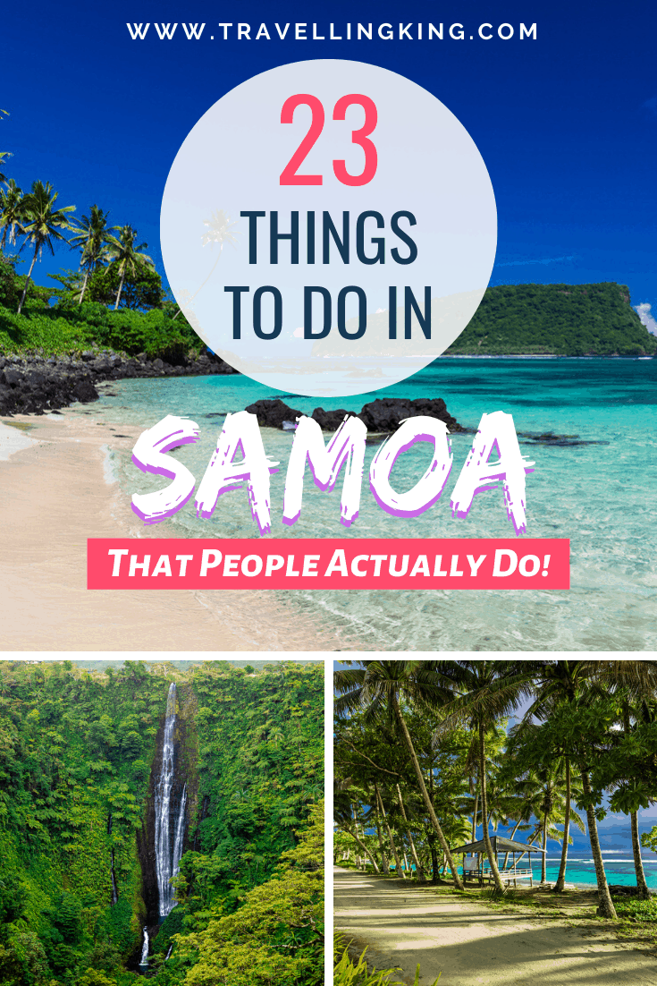 22 Things to do in Samoa - That People Actually Do!