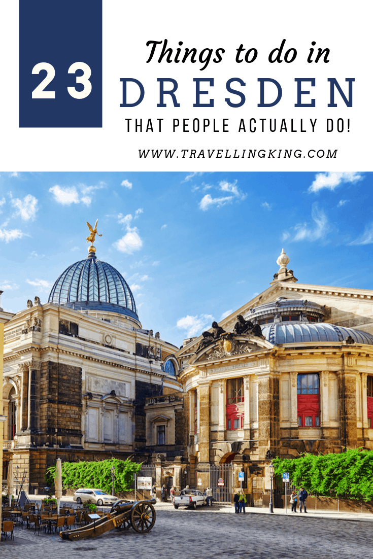 23 Things to do in Dresden - That People Actually Do!