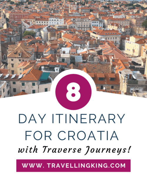 8 Day Itinerary for Croatia with Traverse Journeys!