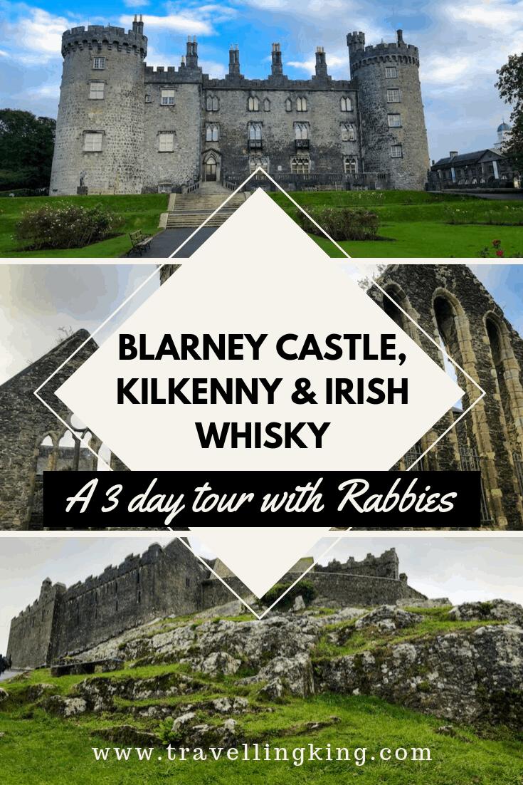 Blarney Castle, Kilkenny & Irish Whisky - A 3 day tour with Rabbies