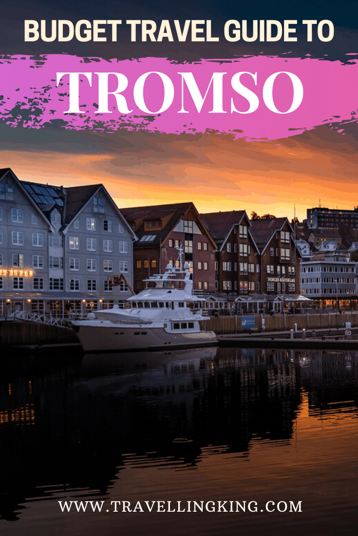 Budget Travel Guide to Tromso