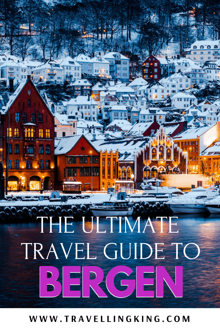 The Ultimate Travel Guide to Bergen