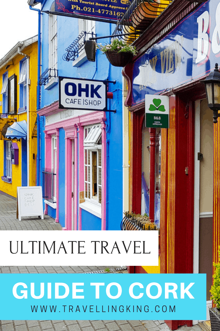 Ultimate Travel Guide to Cork