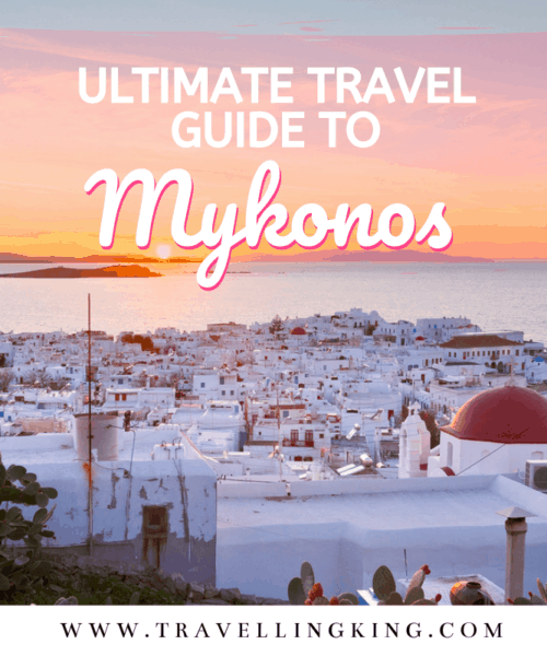 Ultimate Travel Guide to Mykonos