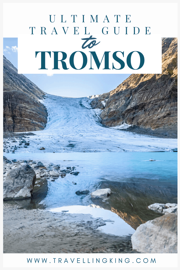 Ultimate Travel Guide to Tromso