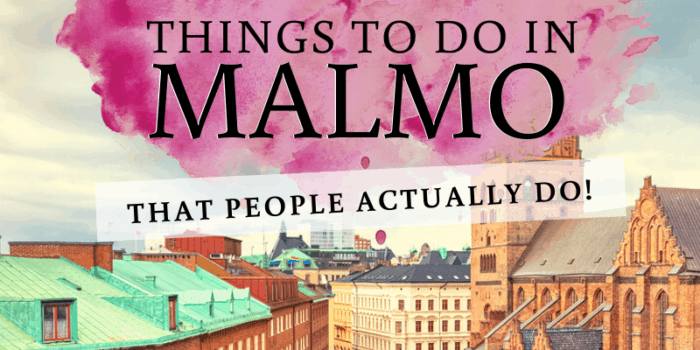 21 Things to do in Malmo - That People Actually Do!