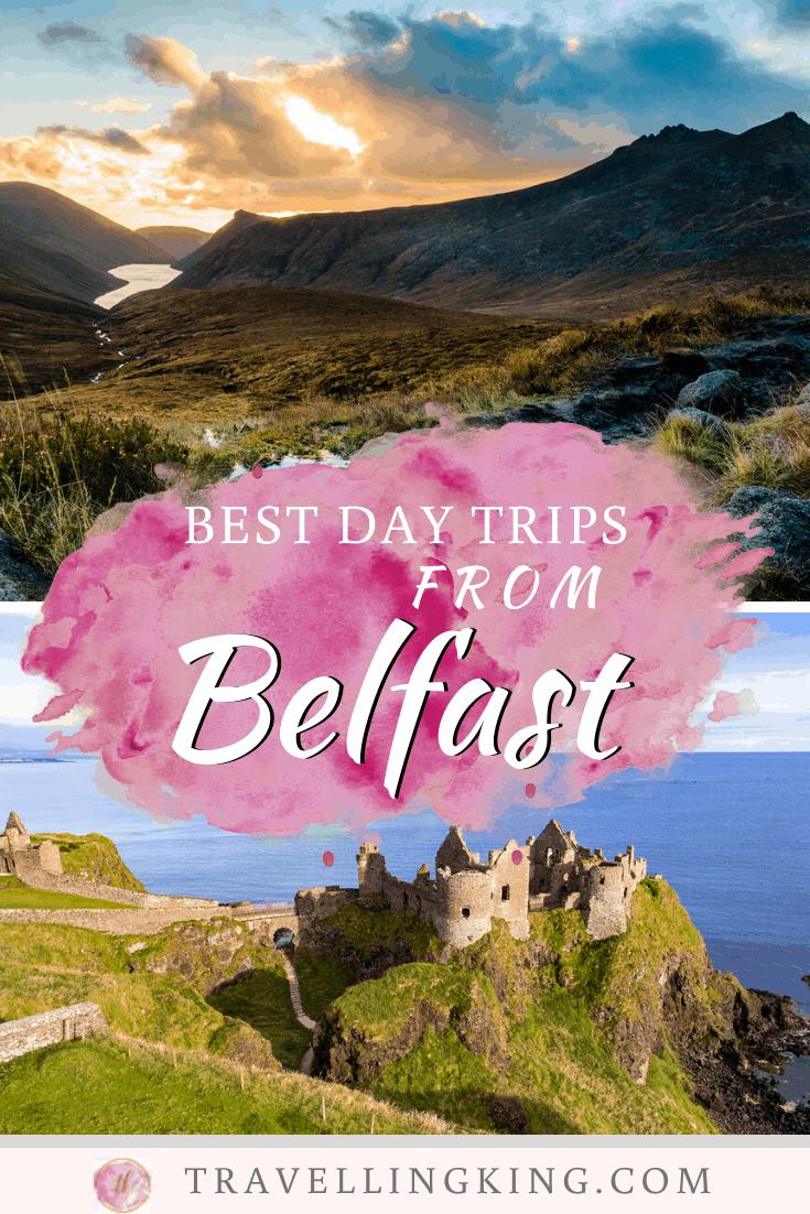 Best Day Trips from Belfast