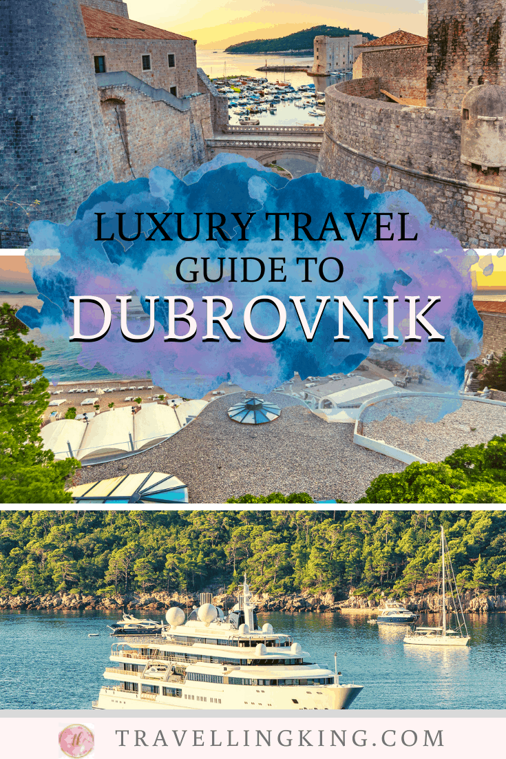 Luxury Travel Guide to Dubrovnik