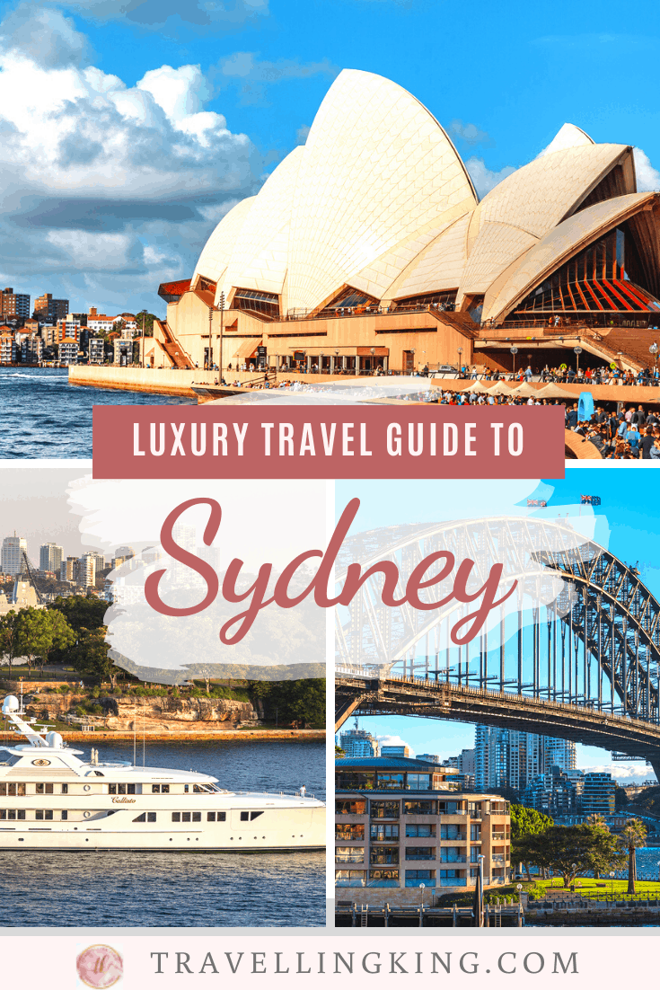 Luxury Travel Guide to Sydney
