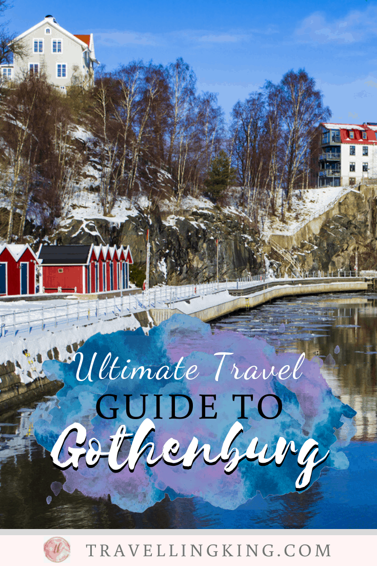 Ultimate Travel Guide to Gothenburg