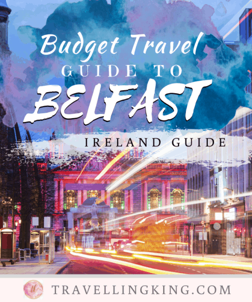 Budget Travel Guide to Belfast