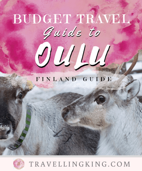 Budget Travel Guide to Oulu