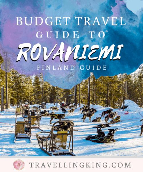 Budget Travel Guide to Rovaniemi