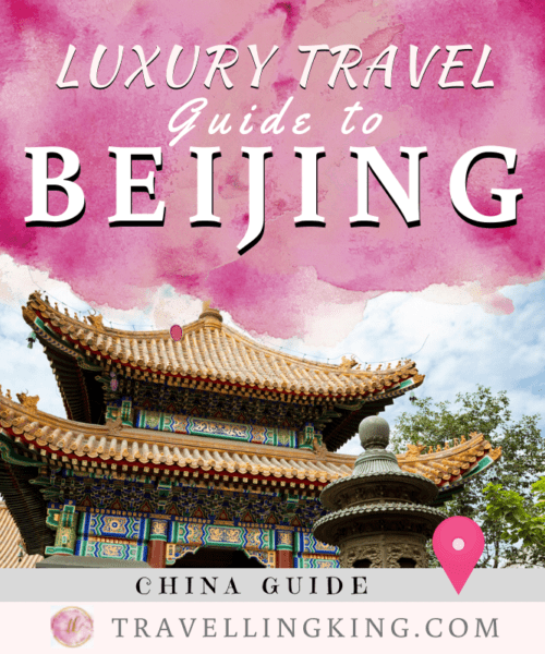 Luxury Travel Guide to Beijing