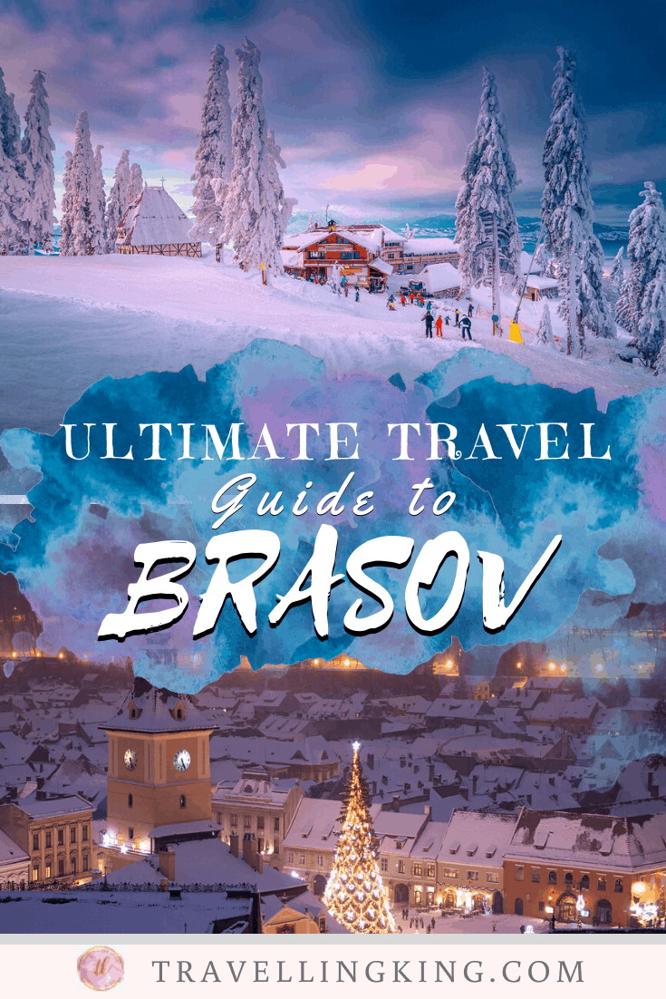 Ultimate Travel Guide to Brasov