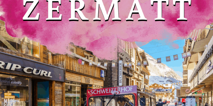 Ultimate Travel Guide to Zermatt