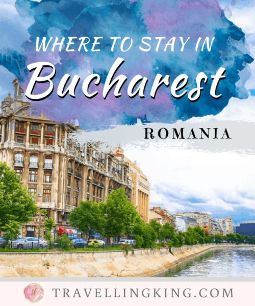 Where to Stay in Bucharest