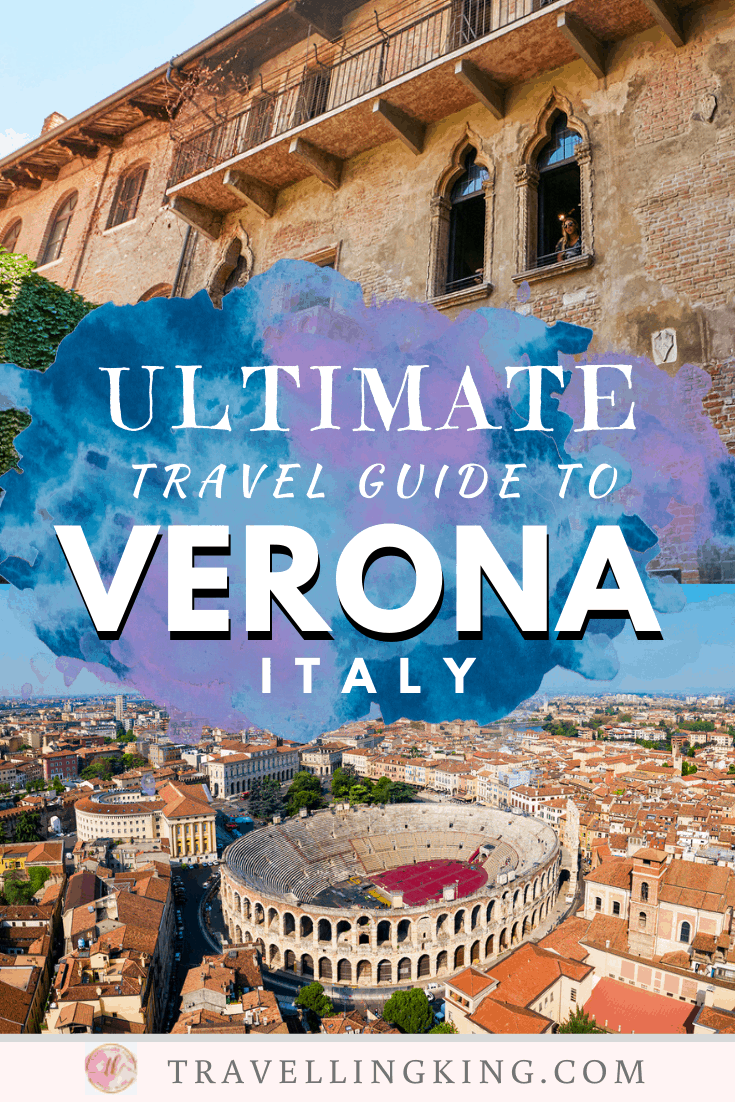 Ultimate Travel Guide to Verona
