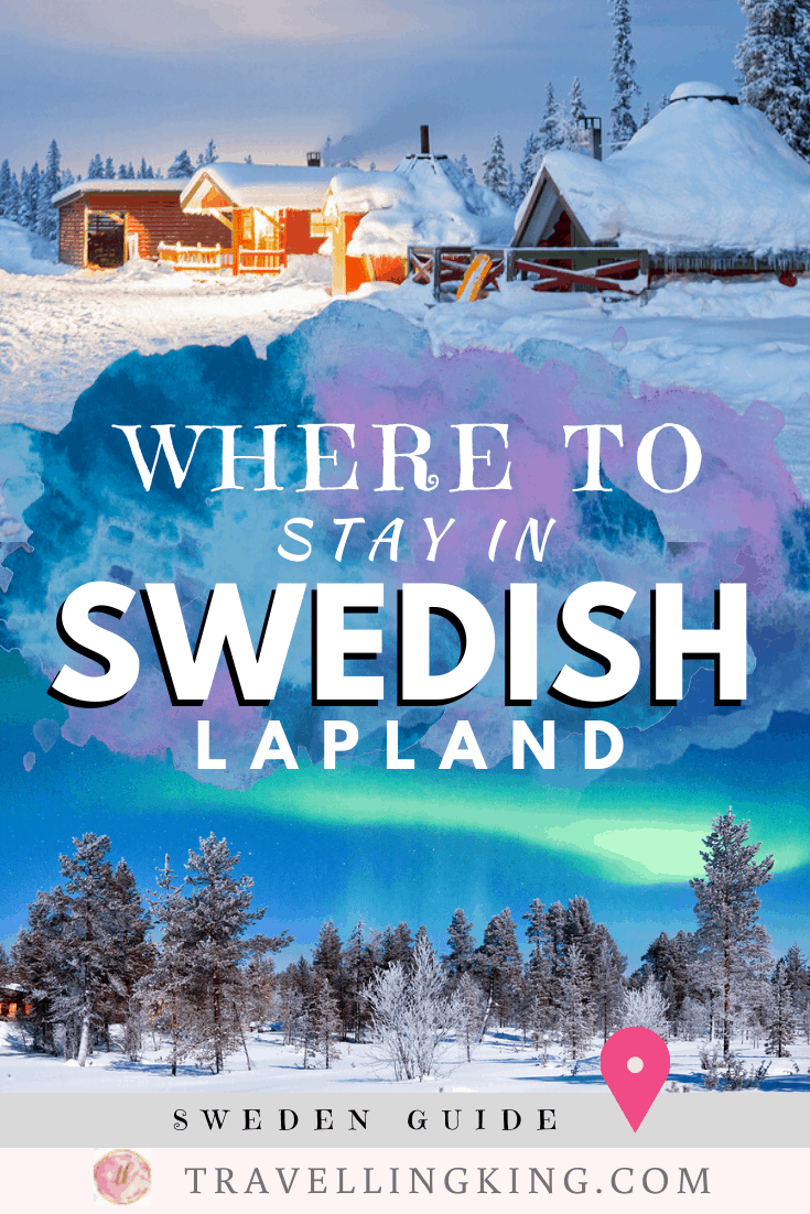 Where to Stay in the Swedish Lapland