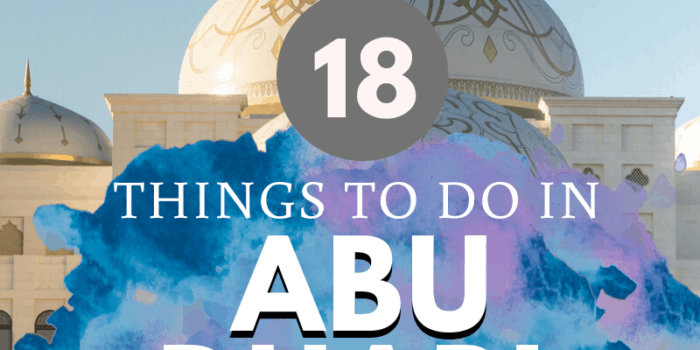 18 Things to do in Abu Dhabi - Things People Actually Do!
