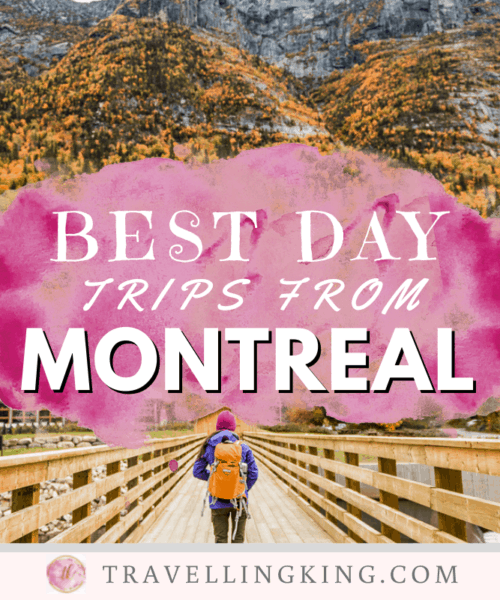 Best Day Trips from Montreal