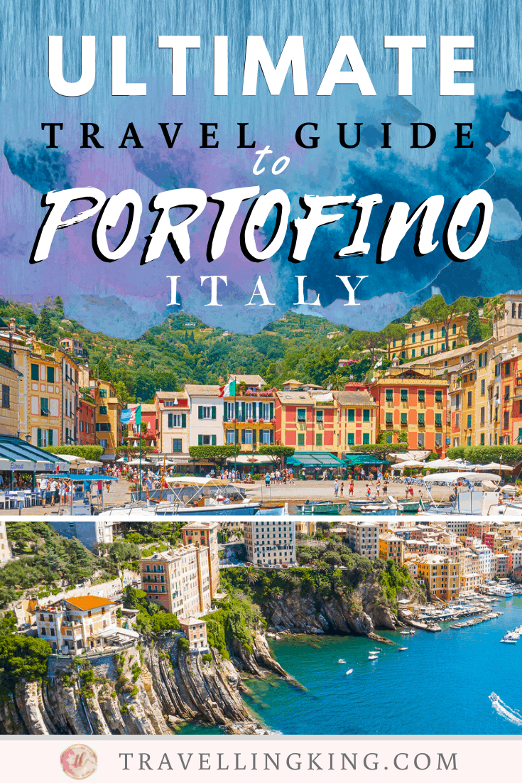 Ultimate Travel Guide to Portofino