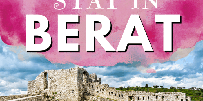 Where to Stay in Berat
