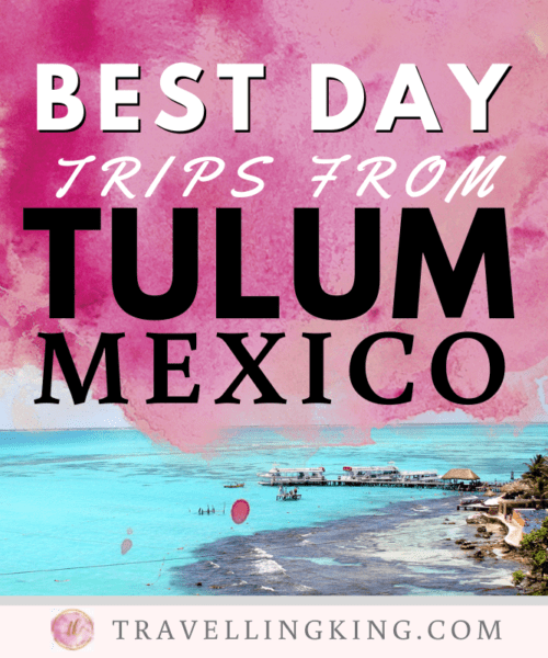 Best Day Trips from Tulum