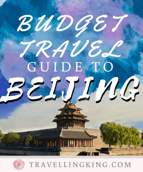 Budget Travel Guide to Beijing