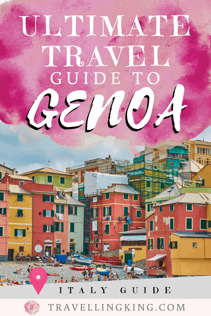 Ultimate Travel Guide to Genoa