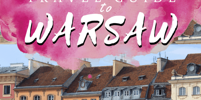 Ultimate Travel Guide to Warsaw